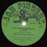 Yabby You ft. Trinity - Stop Your Quarrelling / Dub Mix 1 & 2 (Jah Fingers) 12""
